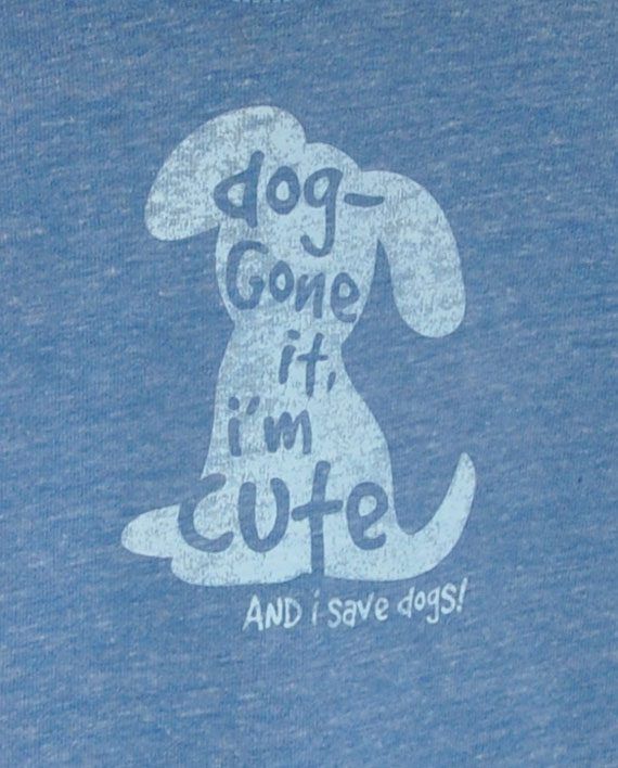 Dog Gone Cute Animal Rescue Tshirt | Trendy Little Sweethearts