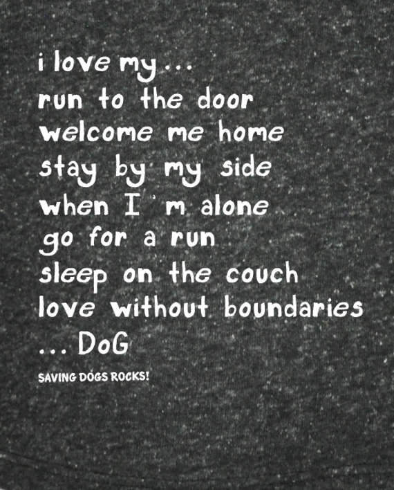 "Eco-friendly ""I Love My Dog"" Tshirt with poem on back 