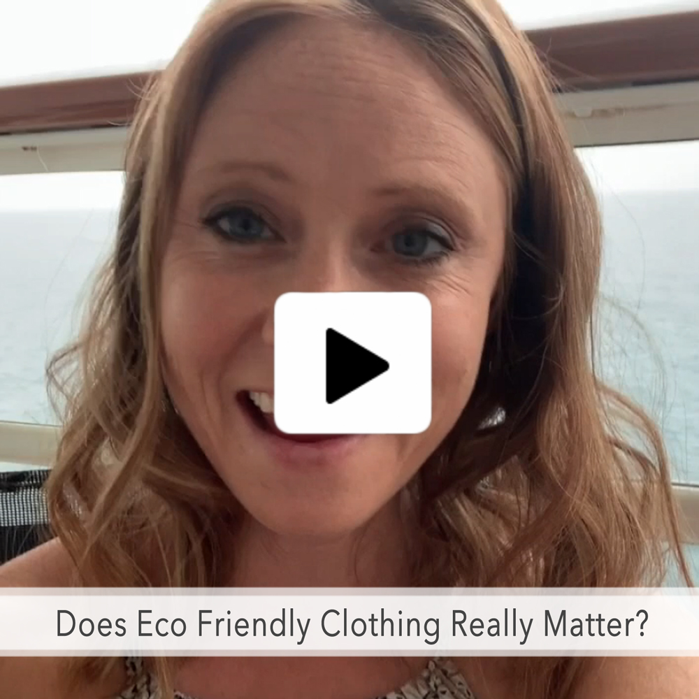 Environmentally Friendly Clothing - Does it Matter?