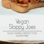 Easy crockpot recipe for vegan sloppy joes made with lentils   For Animals For Earth