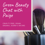 Paige Padgett brought green beauty to Hollywood and now helps everyone find green beauty products that work for their unique skin care diet | For Animals For Earth