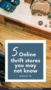 The ultimate list of 50 + online thrift stores to buy second hand or upcycled clothing. Good for the environment and good for your wallet.