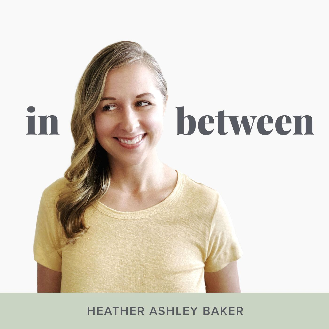 Brandy Heyde Montague on the in between podcast with Heather Ashley Baker talking about a conscious lifestyle, helping animals and the earth