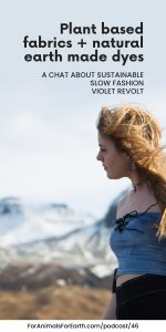 Lindsey Biondo joins me to talk about her new sustainable slow fashion line called Violet Revolt. Each piece is hand sewn, on certified organic plant based fabrics colored by natural earth made dyes. A portion of proceeds goes to help Wildlife Conservation.