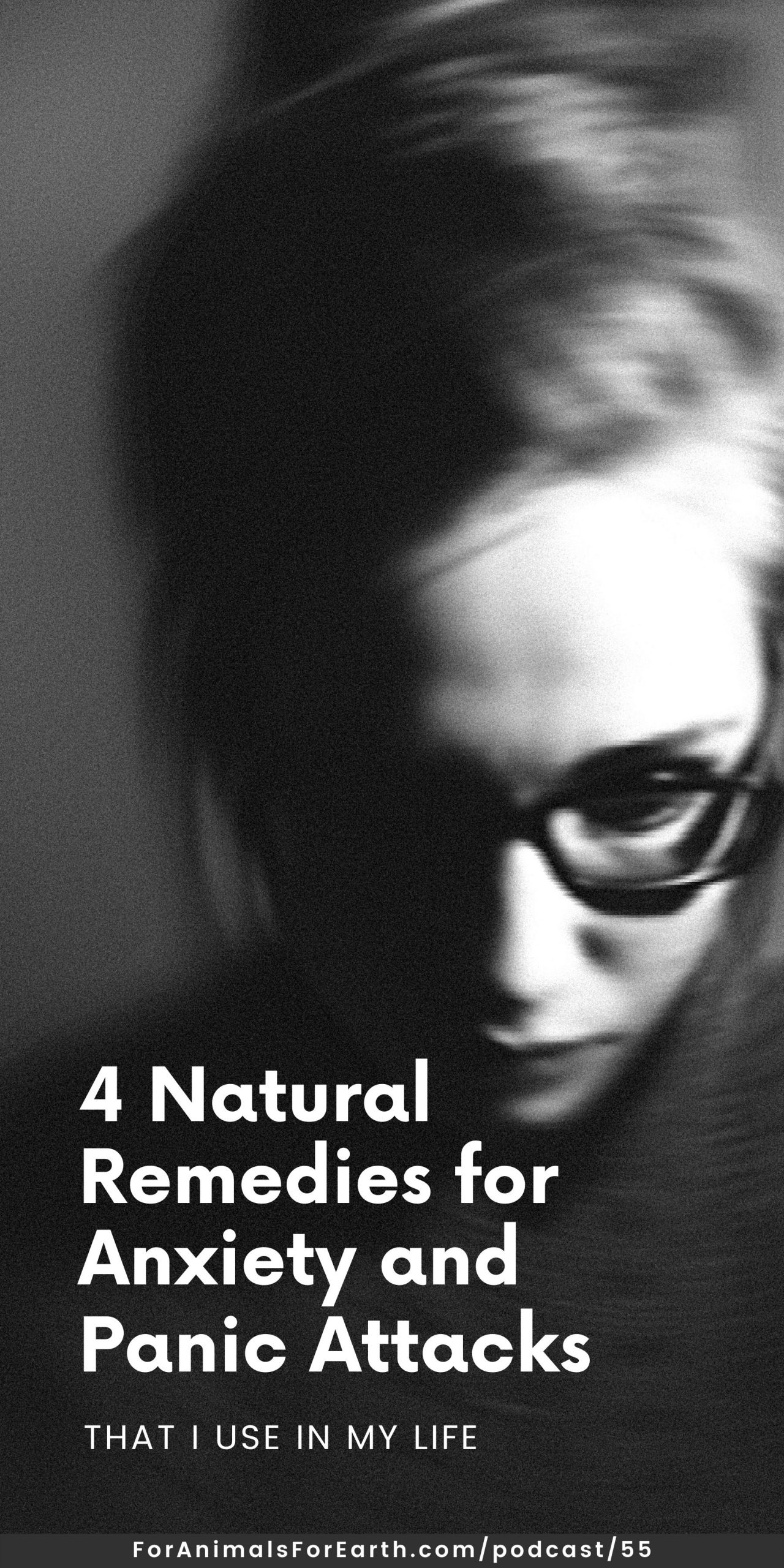 As an empath I feel the pain of animals deeply. Here are 4 natural remedies for anxiety and panic attacks that I pull from in my daily life. For Animals. For Earth. podcast
